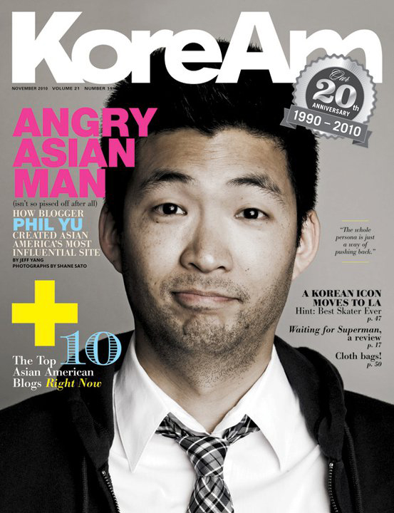 앵그리 아시안 맨(http://www.angryasianman.com/)이라는 블로그로 인기를 모으는 미주 한인 필 유씨를 표지 모델로 한 잡지. 유씨는 아시아인에 대한  미국 사회의 인종주의적 문화에 대한 반감을 숨기지 않는 인물로 유명하다.
